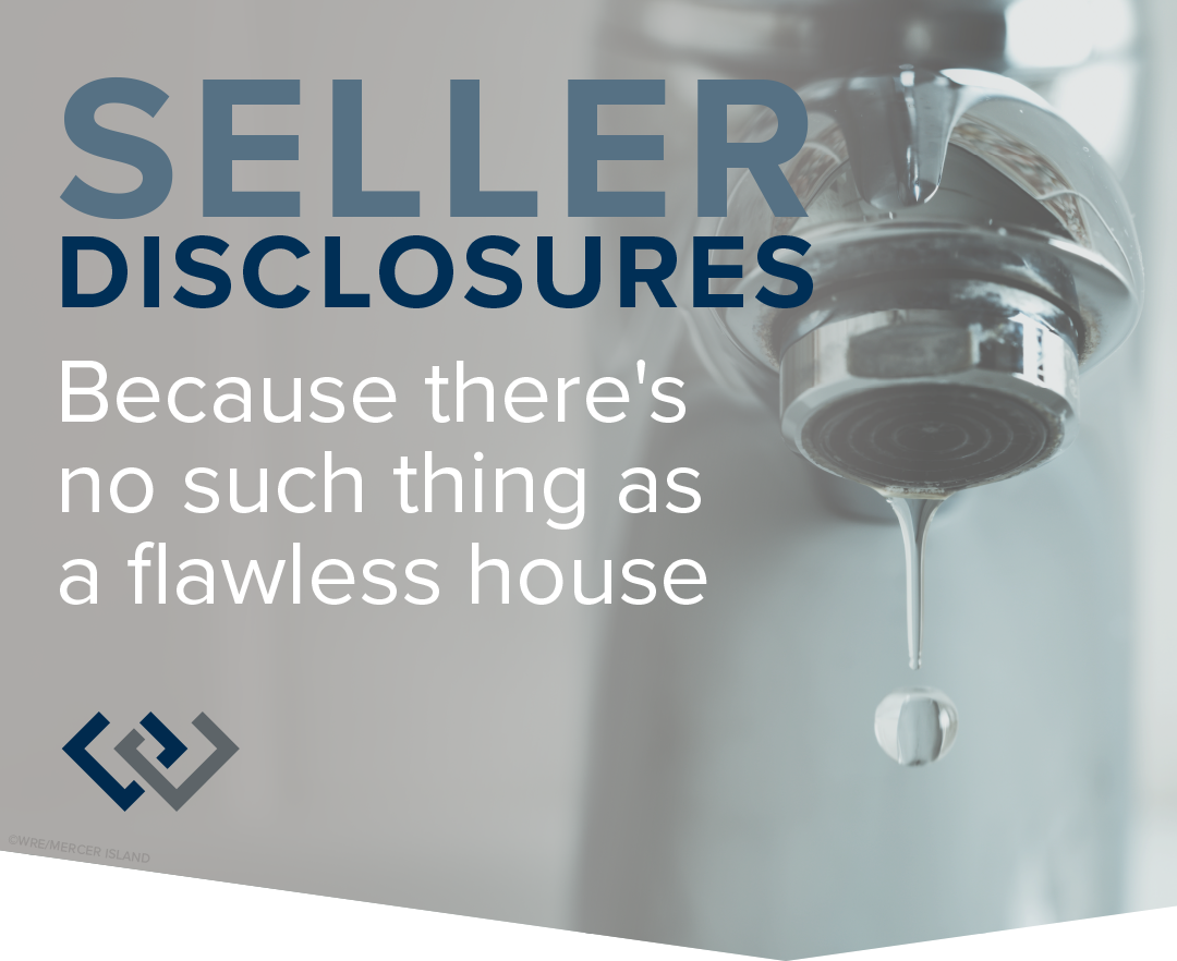 Seller Disclosures: Because there's no such thing as a flawless house