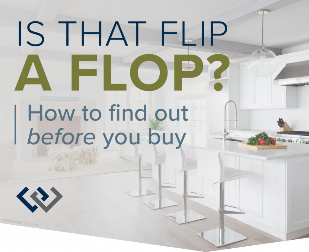 Is That Flip a Flop? How To Find Out Before You Buy