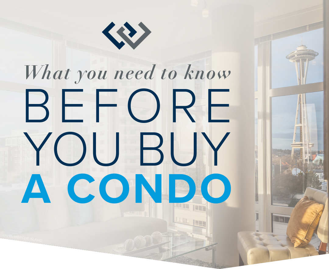 What You Need to Know Before You Buy a Condo