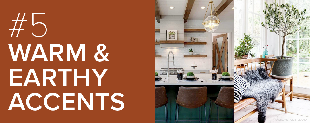 #5: Warm & Earthy Accents