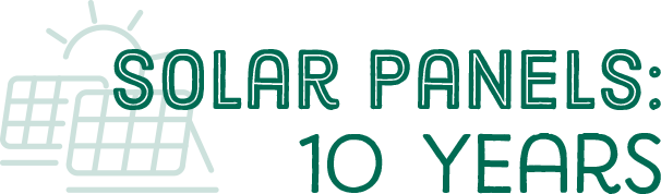 Solar Panels: 10 Years
