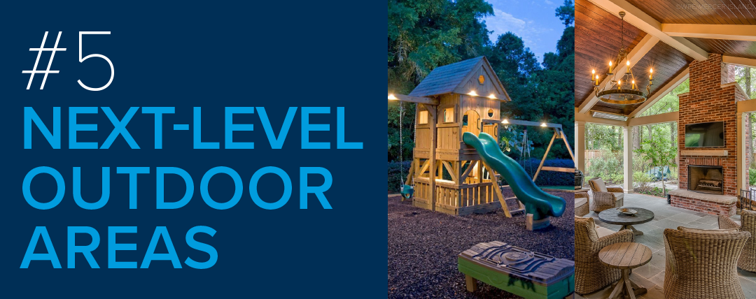 #5: Next-Level Outdoor Areas