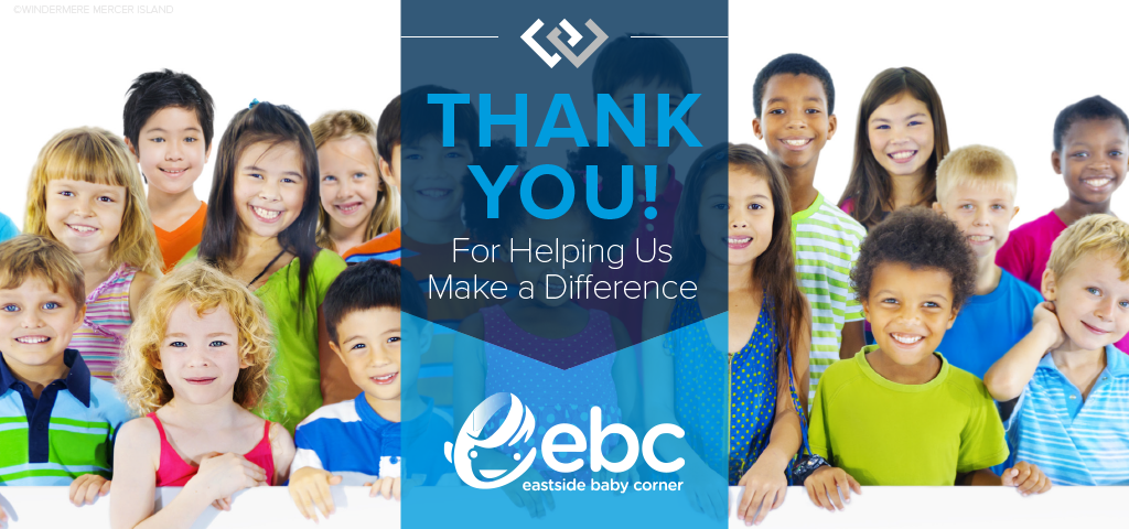Thank You for Helping Us Support Eastside Baby Corner!