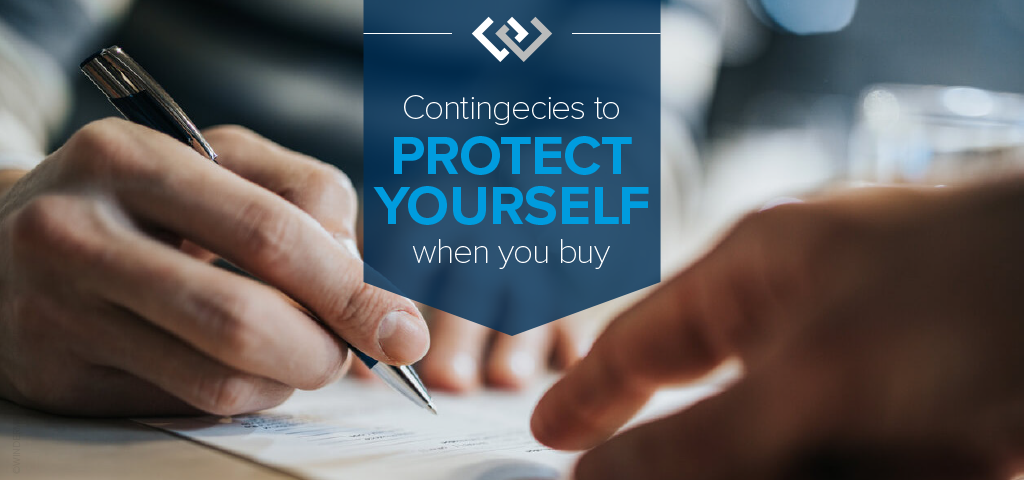 Contingencies to Protect Yourself When You Buy
