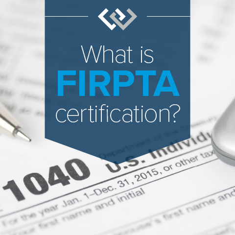 What is FIRPTA certification?