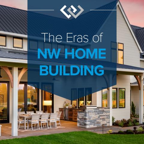 eras-of-nw-home-building